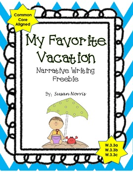 Writing A Personal Narrative ~ FREEBIE