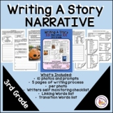 Writing A Story - NARRATIVE - 3rd Grade