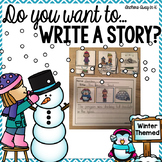 Writing A Story - Winter Themed