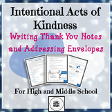 Acts of Kindness Writing A Thank You Note and Addressing A Letter