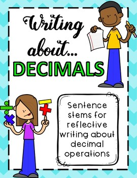 Writing About Decimals! Critical Writing Sentence Stems