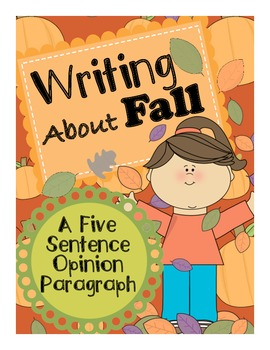Fall Writing - An Opinion 5 Sentence Paragraph