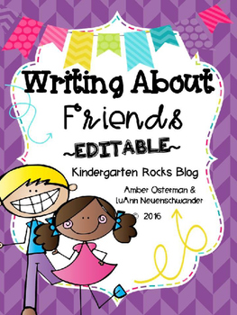 Writing About Friends - Editable