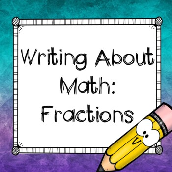 Writing About Math: Fractions