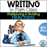 Writing About Math: Multiplying and Dividing Fractions