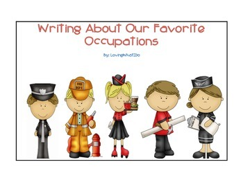 Writing About Our Favorite Occupations