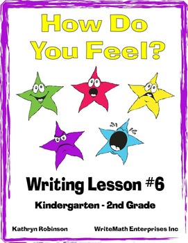 Writing About Our Feelings - Full Week of Writing Activities & Lessons