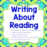 Writing About Reading: 9 Genres of Minilessons, Mentor Texts, and Rubrics
