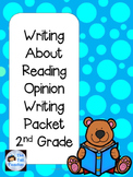 Writing About Reading Opinion Packet