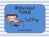 Writing About Reading- Reading Response Test Prep