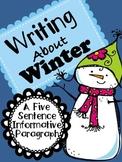 Winter Writing - An Informative 5 Sentence Paragraph