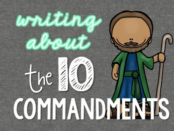 Writing About the 10 Commandments