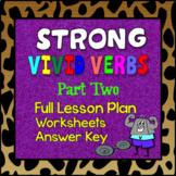 Strong, Vivid Verbs Part 2