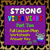 Strong, Vivid Verbs Part 2