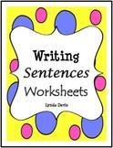 Writing Sentences Worksheets - Set 1
