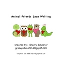 Animal Friends Love Writing