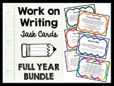 Work on Writing Activities - Task Cards - FULL YEAR BUNDLE