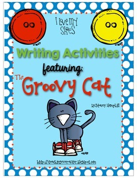 Writing Activities Featuring The Groovy Cat
