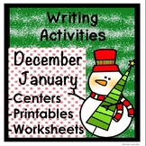 Writing Activites NO PREP December and January Worksheets Center Printables