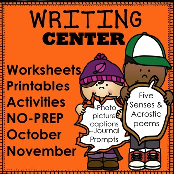 Writing Center October and November NO PREP Worksheets Activities Printables