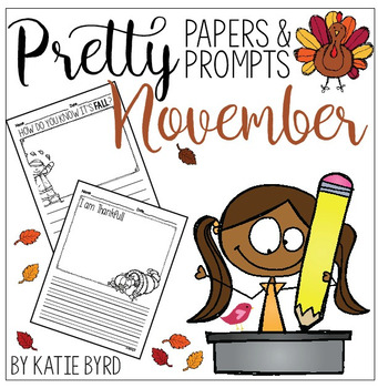 Writing Activities - NOVEMBER Pretty Papers & Prompts