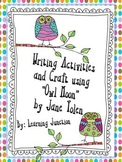 """Writing Activities and Craft using """"Owl Moon"""" by Jane Yolen"""