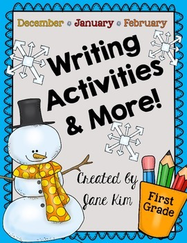 Writing Activities and More: December, January, & February