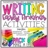 Writing Activities for Early Finishers PACK 2