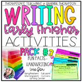 Writing Activities for Early Finishers PACK 3