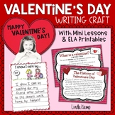 Valentine's Day Writing Activities and Craft