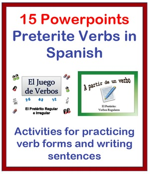 Writing Activities for the Preterite in Spanish (15 Powerpoints)