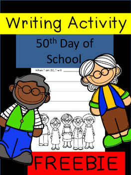 Writing Activity -50th Day of School