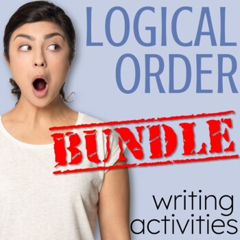 Writing Activities for Logical Order | Sequencing | Graphic Organizers BUNDLE