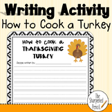 Writing Activity- How to Cook a Thanksgiving Turkey