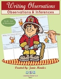 Writing Activity Part 1: Observation & Inference (Fire Prevention Theme)