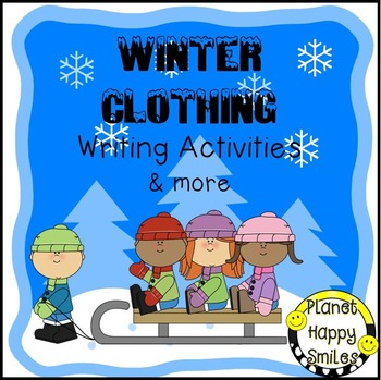 Winter Activity - Winter Clothing Writing (Book, Graphic Organizer & more)
