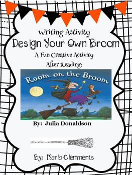 Writing Activity for:  Room on the Broom