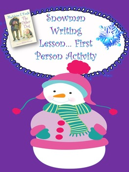 Writing Activity in First Person...Winter Writing Lesson Plan