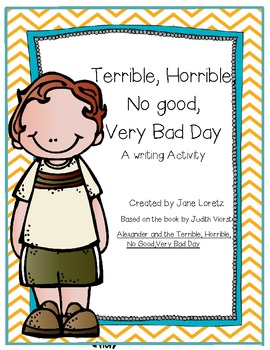 Writing Activity of The Terrible, Horrible, No Good, Very Bad Day