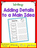 Writing: Adding Details to a Main Idea