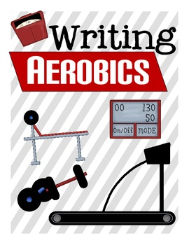 Writing Aerobics: A Year Long Spiral Figurative Language Writing Program