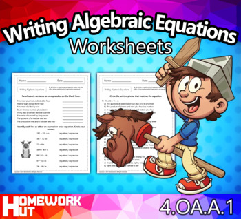 4.OA.1 - Writing Algebraic Equations and Expressions Worksheets