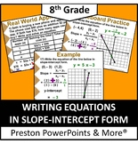 (8th) Writing Equations in Slope-Intercept Form in a PowerPoint Presentation