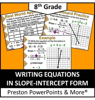(8th) Writing Equations in Slope-Intercept Form in a Power