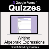 Writing Algebraic Expressions - 3 Google Forms Quizzes | D