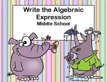 Writing Algebraic Expressions Task Cards- CCS: 6.EE.2a