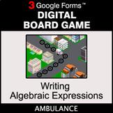 Writing Algebraic Expressions - Digital Board Game   Google Forms