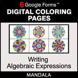 Writing Algebraic Expressions - Digital Mandala Coloring Pages   Google Forms