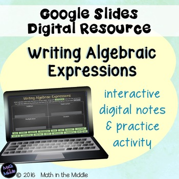 Writing Algebraic Expressions Digital Notes & Practice Usi