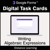 Writing Algebraic Expressions - Google Forms Task Cards |